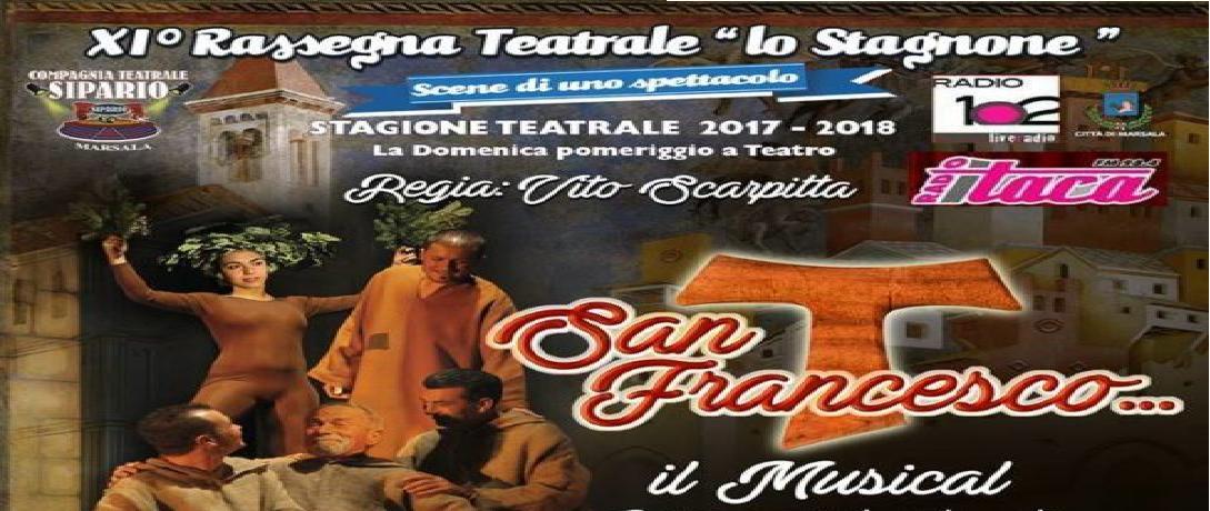 La Compagnia teatrale Sipario presenta: S.FRANCESCO…IL MUSICAL