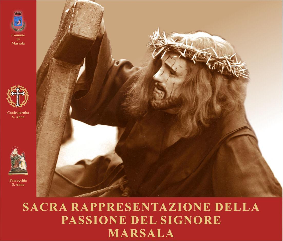 ALLE 13,00 A MARSALA INIZIA LA SACRA RAPPRESENTAZIONE DELLA PASSIONE DI CRISTO – Ecco l'itinerario