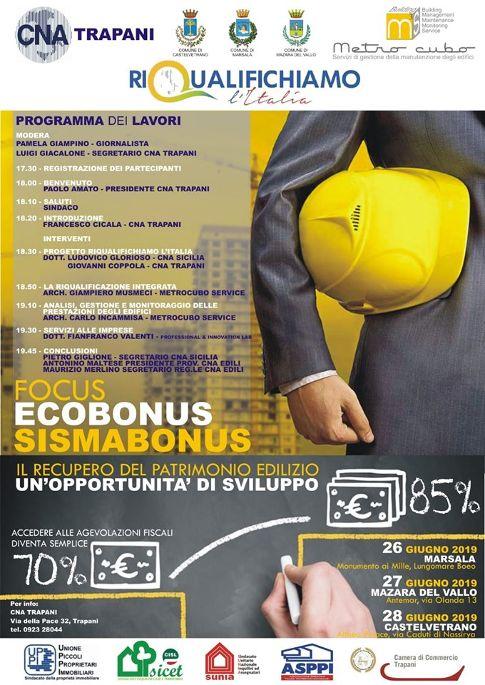 """""""EcoBonus e SismaBonus"""": il 26, 27 e 28 giugno tre convegni in provincia di Trapani per illustrare le agevolazioni fiscali previste nelle ultime Finanziarie"""
